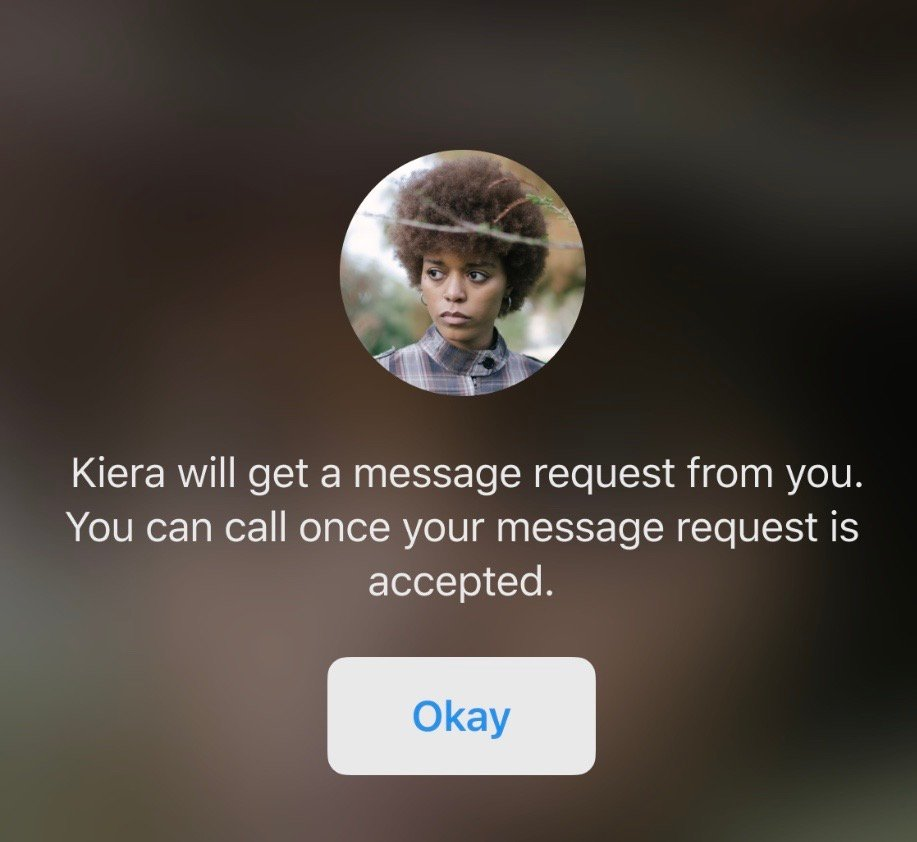 Screenshot of a sample call request notification: 'Kiera will get a message request from you. You can call once your message request is accepted.'